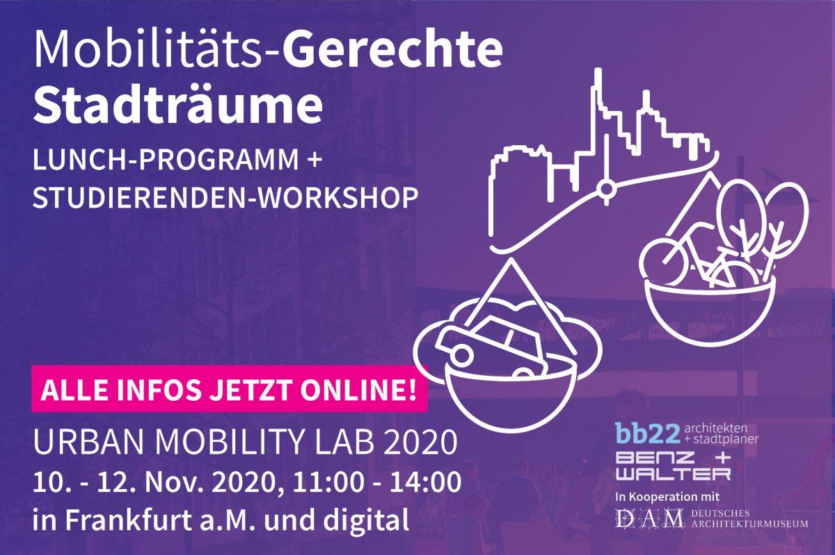10. – 12. Nov. 2020: Das Urban Mobility Lab von bb22 zu STADTRAUM, MOBILITÄT & GESELLSCHAFT